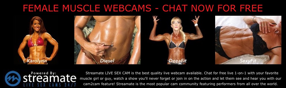 female muscle webcams - chat now for free